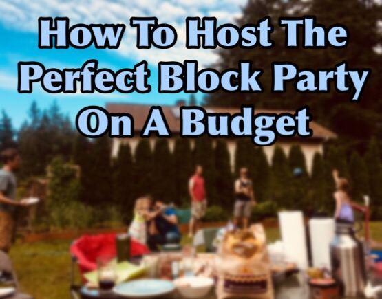 how to host the perfect block party on a budget tread lightly retire early. Black Bedroom Furniture Sets. Home Design Ideas